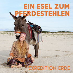 Bild: EXPEDITION ERDE: Ein Esel zum Pferde stehlen