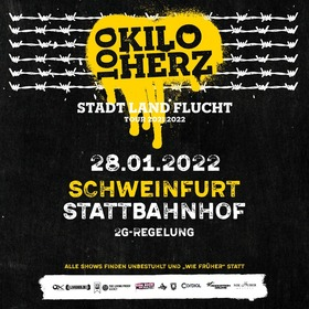 100 Kilo Herz - Stadt, Land, Flucht Tour 2022 + Special Guest