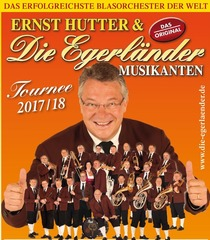Bild: Ernst Hutter & die Egerländer Musikanten - Tournee 2017/18