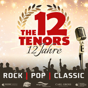 Bild: The 12 Tenors - Best of Tour