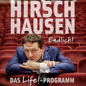 Dr. E. v. HIRSCHHAUSEN - Endlich - Tour 2019