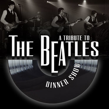 A Tribute to The Beatles Dinner Show