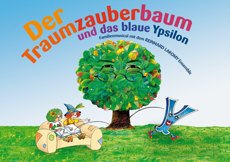 Der Traumzauberbaum und das blaue Ypsilon - mit dem Reinhard Lakomy-Ensemble
