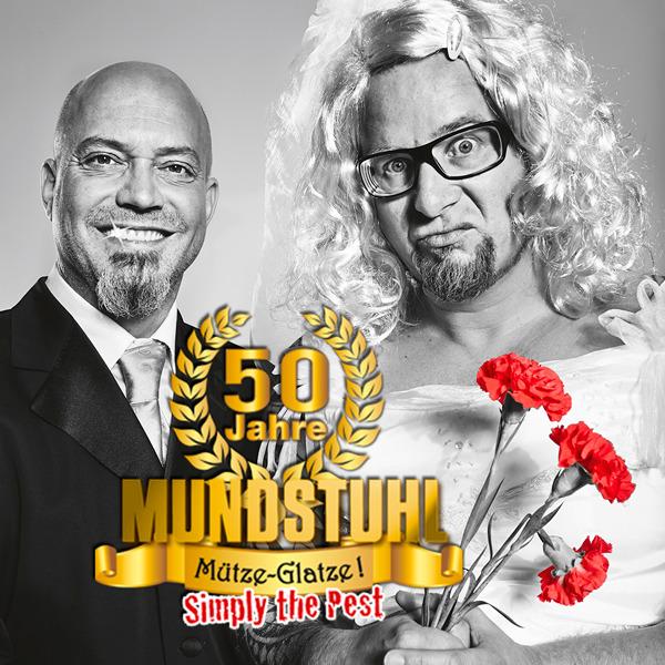 Mundstuhl - 50 Jahre Mundstuhl – Mütze-Glatze! Simply the Pest (1)