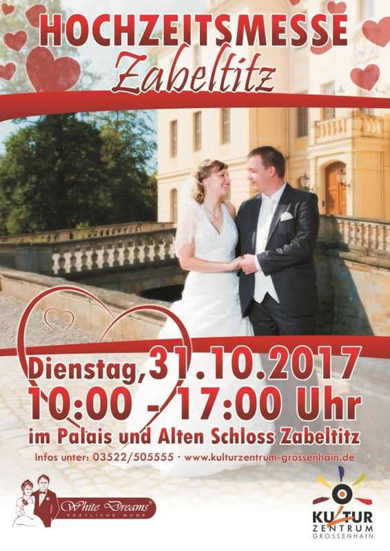 Zabeltitzer Hochzeitsmesse - im Palais und Alten Schloss Zabeltitz
