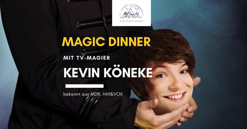 Magic Dinner Show mit Kevin Köneke - ERSTKLASSIGE ZAUBERKUNST - WUNDERBAR KOMISCH