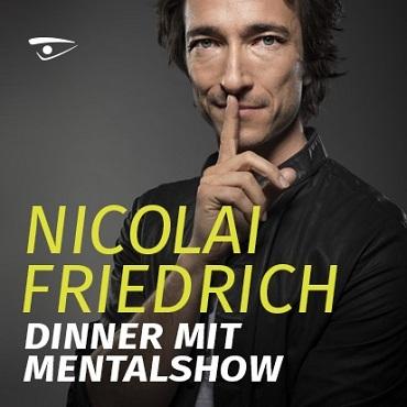 Nicolai Friedrich - Dinner mit Mentalshow