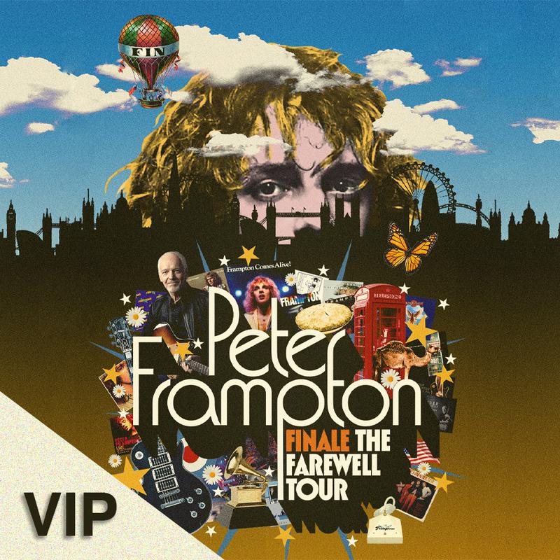 PETER FRAMPTON   VIP - Finale: The Farewell Tour