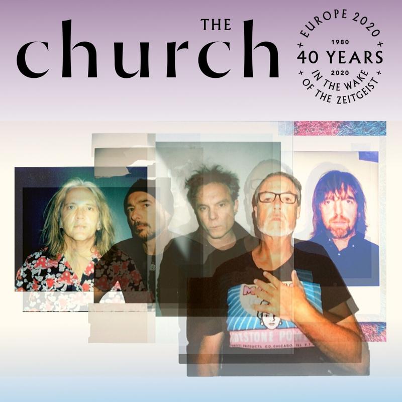 THE CHURCH - 40th Anniversary Tour 2021