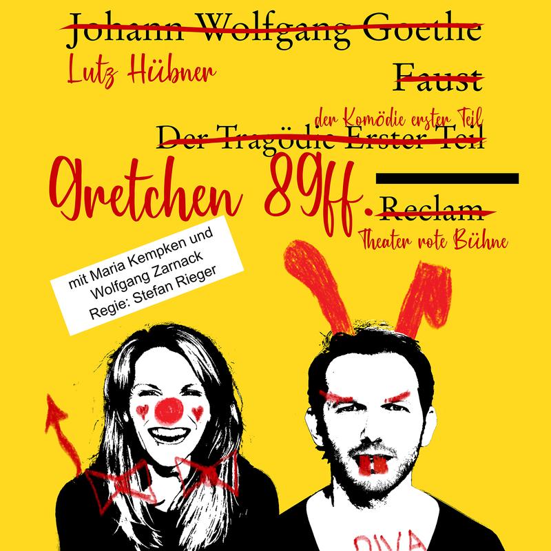 Gretchen 89 ff. - eine Komödie von Lutz Hübner