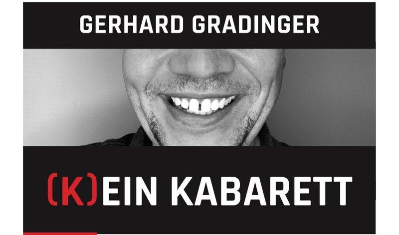 Gerhard Gradinger - (K)ein Kabarett