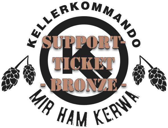 Kellerkommando Mir ham Kerwa Support-Ticket Bronze
