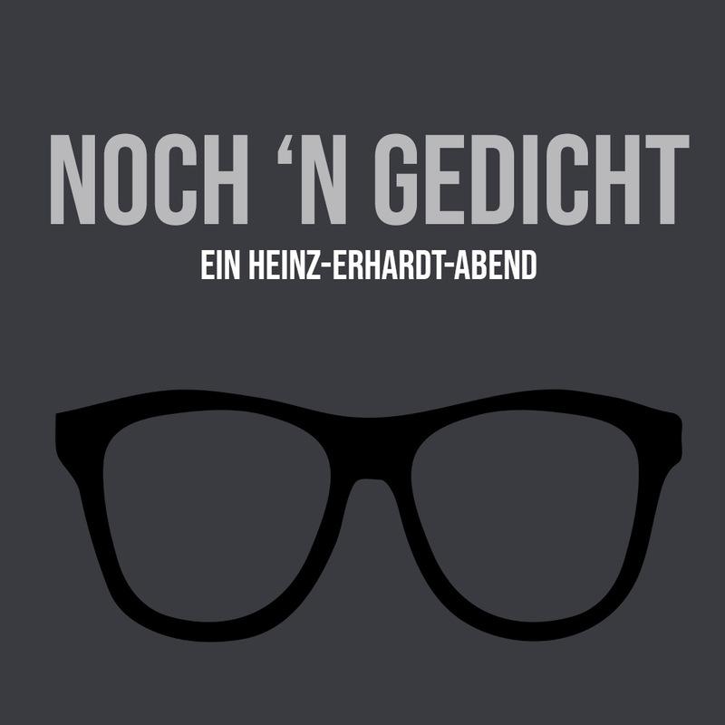Noch´n Gedicht - Ein Heinz-Erhardt-Abend