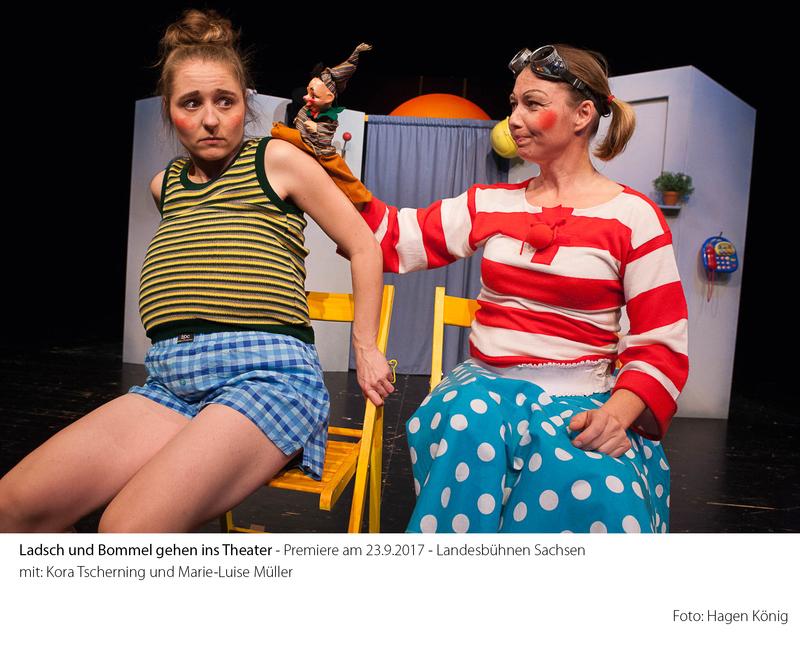 Ladsch und Bommel gehen ins Theater - ein clowneskes Puppenspiel ab 4 J.