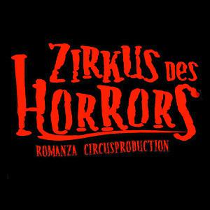 "Zirkus des Horrors ""INFERNUM"" | Hamburg"