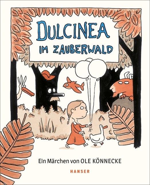 Kinderbuch-Sonntag mit Ole Könnecke - Dulcinea im Zauberwald