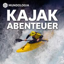 Bild: MUNDOlogia: Kajak-Abenteuer