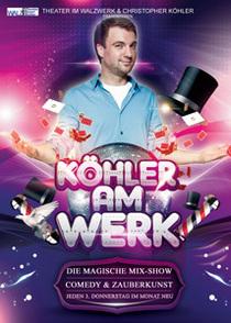 Bild: K�hler am Werk - Die magische Mix-Show - Die magische Mix-Show
