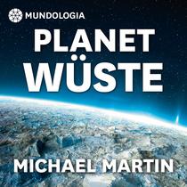 Bild: MUNDOLOGIA: Planet W�ste