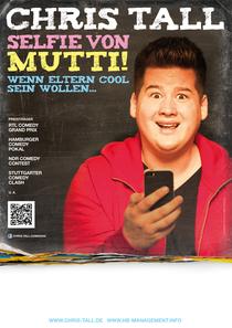 Bild: Chris Tall  -  Selfie von Mutti! - Comedy - Zusatztermin