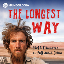 Bild: MUNDOLOGIA: The Longest Way - Zu Fu� durch China