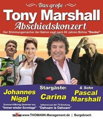 Bild: Tony Marshall Abschiedskonzert - mit Carina (aus Dahoam is Dahoam), Pascal Marshall