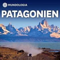 Bild: MUNDOLOGIA: Patagonien