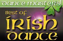 Bild: Dance Masters - Best Of Irish Dance - Eine fesselnde Zeitreise durch das Irland der letzten 200 Jahre