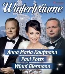 Bild: Wintertr�ume - mit Anna Maria Kaufmann, Paul Potts und Winni Biermann