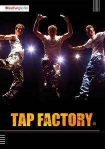 Bild: TAP FACTORY - Rhythm - Energy - Comedy