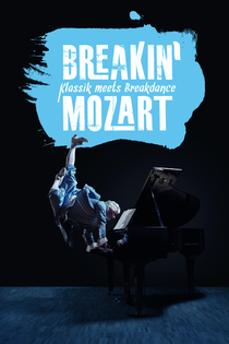 Bild: Breakin� Mozart - Klassik meets Breakdance