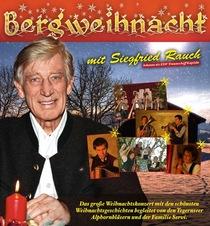 Bild: Bergweihnacht mit Siegfried Rauch