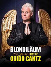 Bild: Guido Cantz - Blondil�um - 25 Jahre Best of Guido Cantz