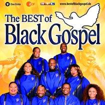 Bild: The Best of Black Gospel - Gospel auf h�chstem Niveau - Emotionale Ber�hrungen