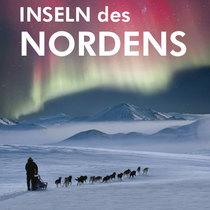 Bild: Inseln des Nordens - Abenteuer am Polarkreis