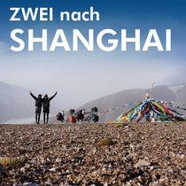Bild: Zwei nach Shanghai - 13600 km mit dem Fahrrad nach China