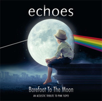 Bild: ECHOES - Barefoot To The Moon - An Acoustic Tribute to Pink Floyd