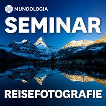 Bild: MUNDOLOGIA-Seminar: Reisefotografie