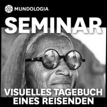 Bild: MUNDOLOGIA-Seminar: Visuelles Tagebuch eines Reisenden