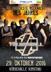 Bild: V�lkerball - A tribute to Rammstein - pr�sentiert von ATeams und Sportlive Rammenau