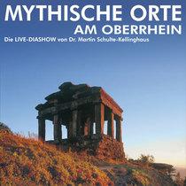 Bild: Mythische Orte am Oberrhein