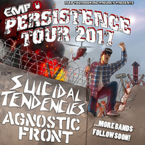 Bild: EMP PERSISTENCE TOUR 2017 - feat. Suicidal Tendencies, Agnostic Front, Municipal Waste, Walls of Jericho, Down To Nothing, Burn & Mizery