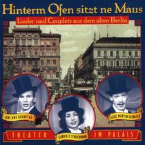 Bild: Hinterm Ofen sitzt ne Maus - Lieder und Couplets aus dem alten Berlin