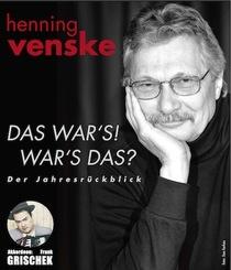 Bild: HENNING VENSKE - Das war�s! War�s das? - Der Jahresr�ckblick musikalisch begleitet von Frank Grischek