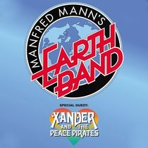 Bild: Manfred Mann's Earth Band - Special Guest: Xander and the Peace Pirates