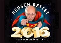 Bild: Reusch rettet 2016! - Kabarettistischer R�ckblick mit Stefan Reusch