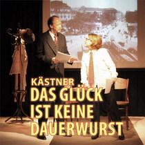 """Bild: K�stner: Das Gl�ck ist keine Dauerwurst - Lesung aus der Reihe """"Berliner Geschichten"""""""