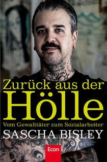 """Bild: Sascha Bisley """"Zur�ck aus der H�lle"""" - Lesung - pr�sentiert von Violent Hippies"""