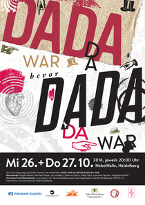 Bild: Dada war da bevor Dada da war - eine Hommage