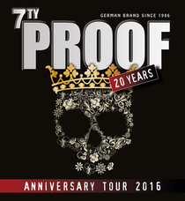 Bild: 7TY Proof - Anniversary Tour 2016 - 20 Years!